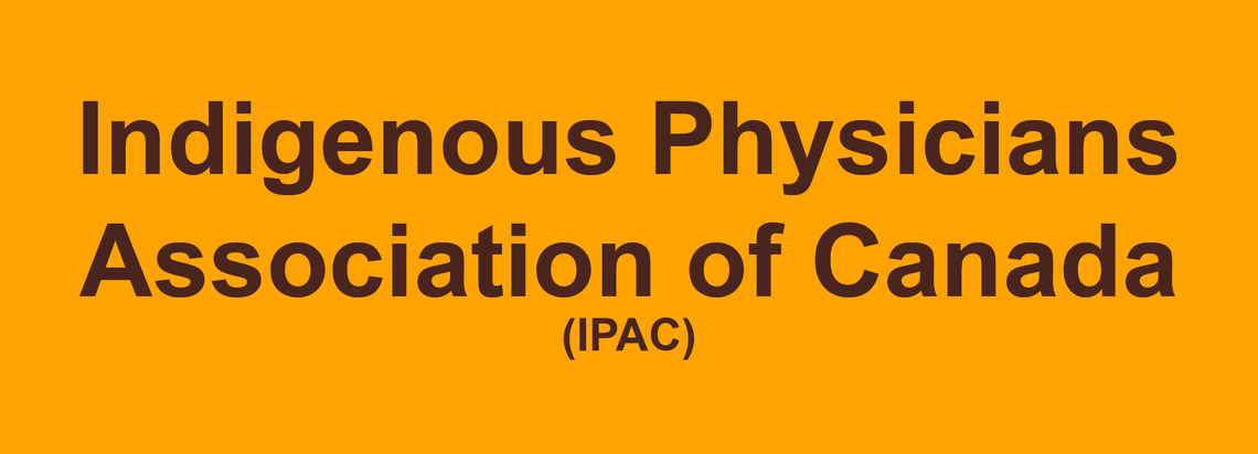 Indigenous Physicians Association of Canada (IPAC)