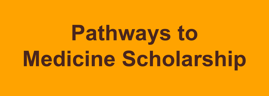 Pathways to Medicine Scholarship